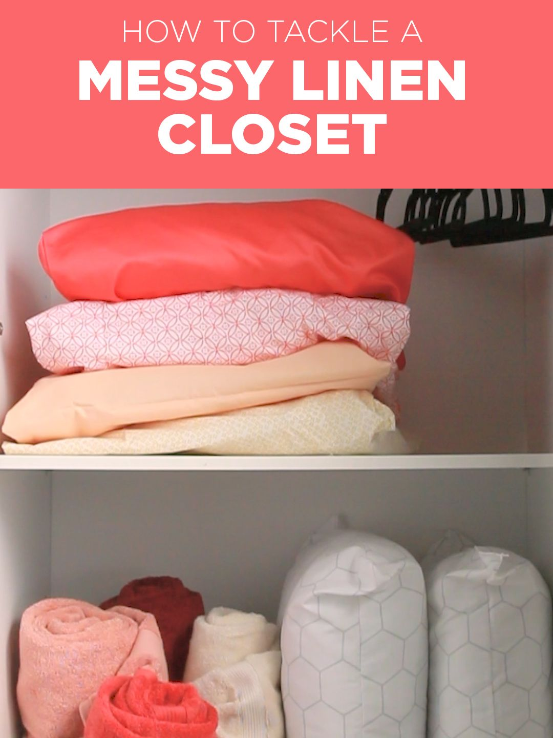 Turn An Unorganized Linen Closet Into An Easy Place To Stow Sheets Towels And Pillows Nifty