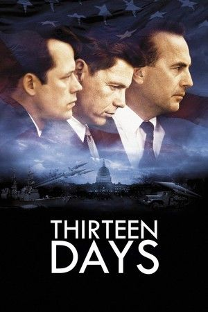 Thirteen Days Full And Free Movie To Watch Online In Streaming