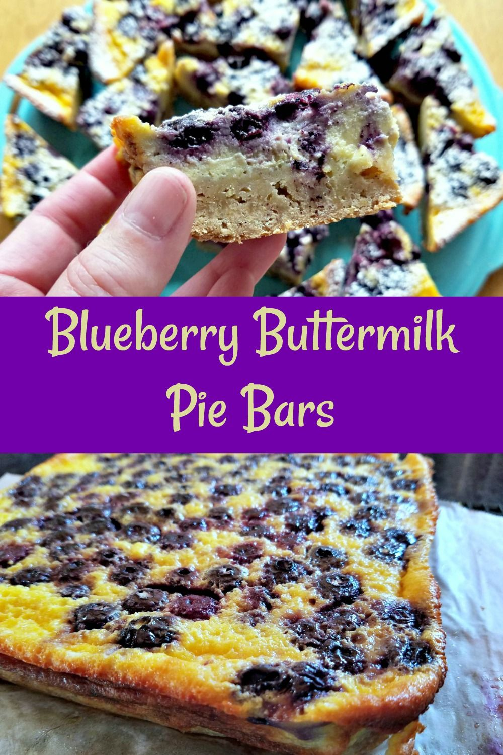 Blueberry Buttermilk Pie Bars Recipe Frozen Blueberry Recipes Blueberry Recipes Fun Baking Recipes
