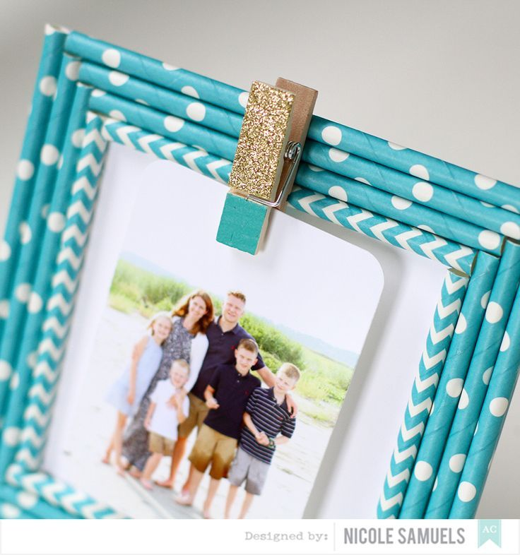Custom frames using paper straws! Add a clothespin for added fun ...