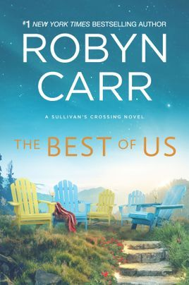 The Best of Us (Sullivan's Crossing #4) by Robyn Carr (5 stars) - Best Contemporary Romance, Most Surprising Winner