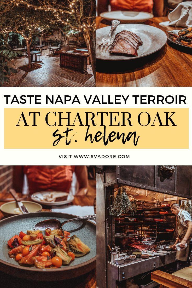 Taste Napa Valley Terroir at The Charter Oak Foodie