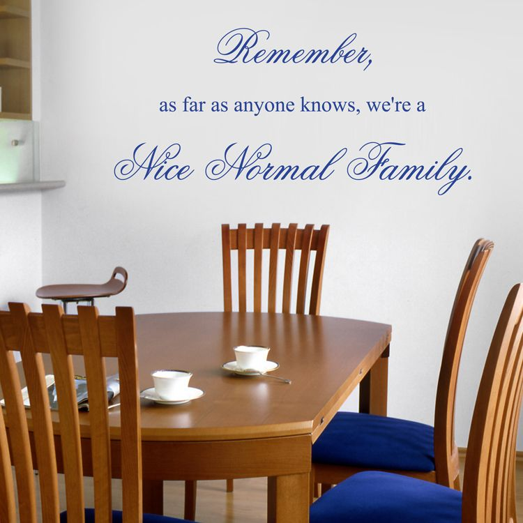 nice normal family - quote - wall decals stickers graphics | helpful