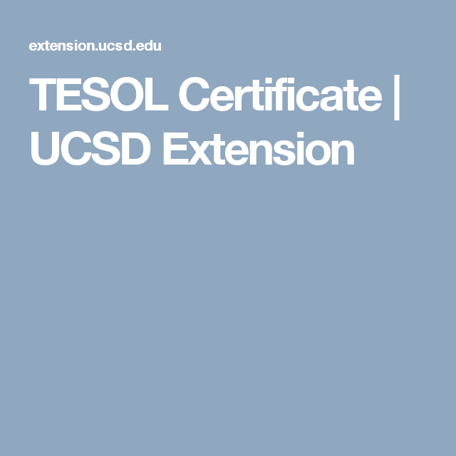 Tesol Certificate Ucsd Extension Courses Pinterest