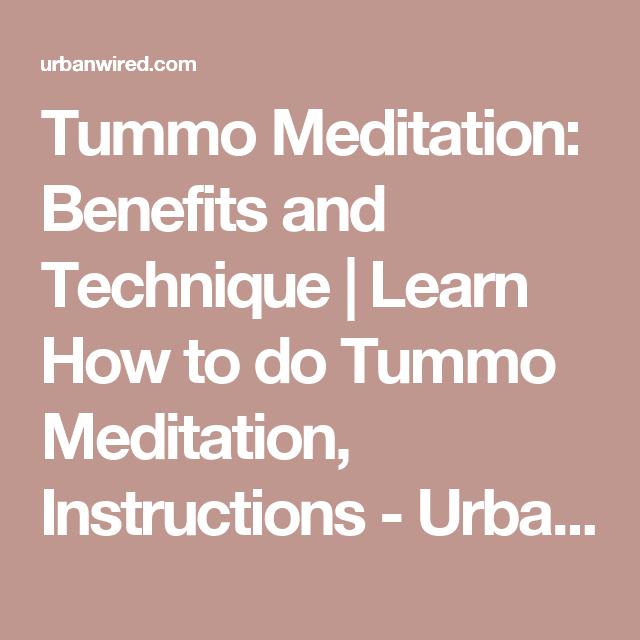 Tummo Meditation Benefits And Technique My Back Pinterest