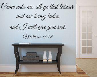 Matthew KJV Scripture Come Unto Me All Ye That Labor I Will - Custom vinyl wall decal equipment