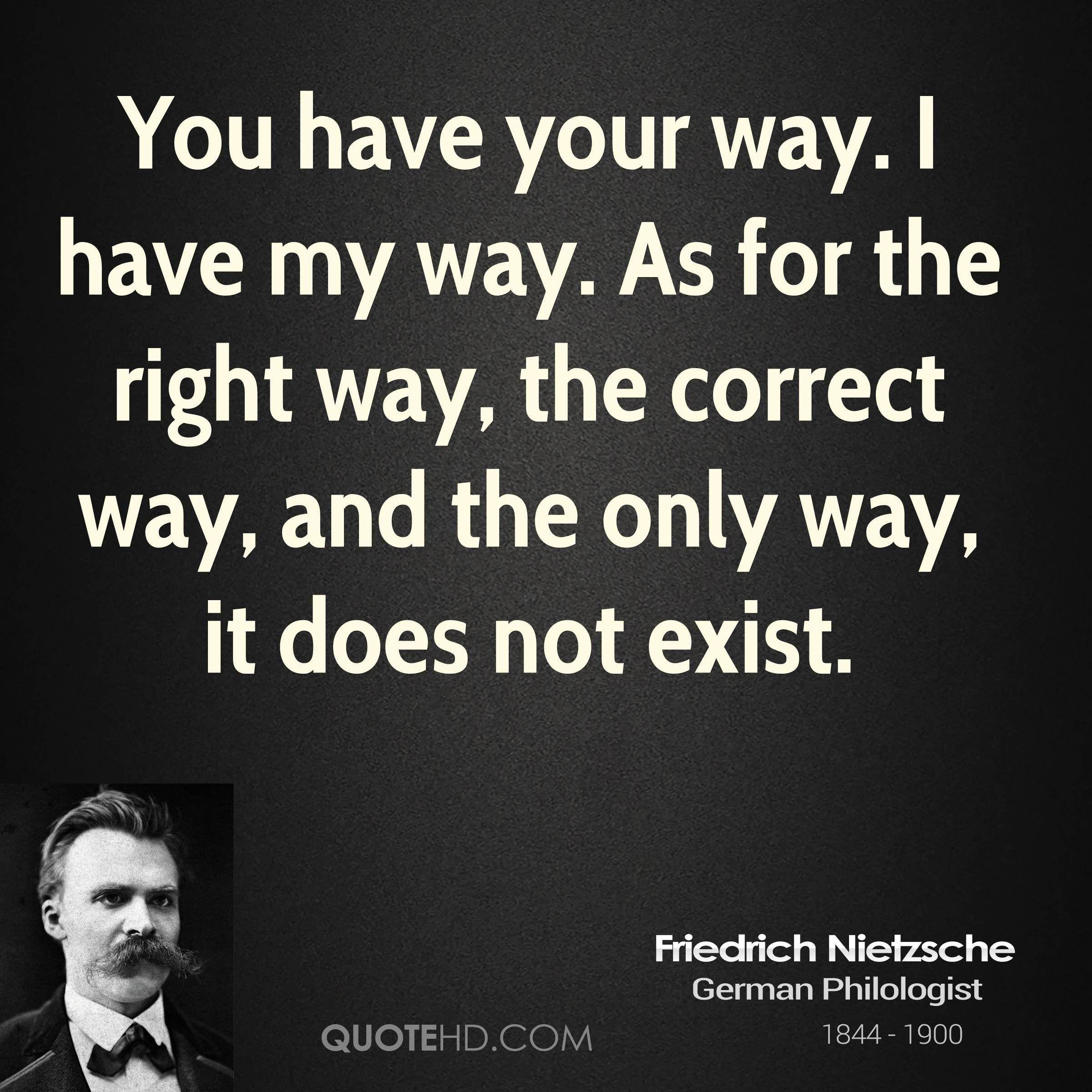 Nietzsche Quotes Nietzsche Quotes  Friedrich Nietzsche Quotes The Way  Quotes