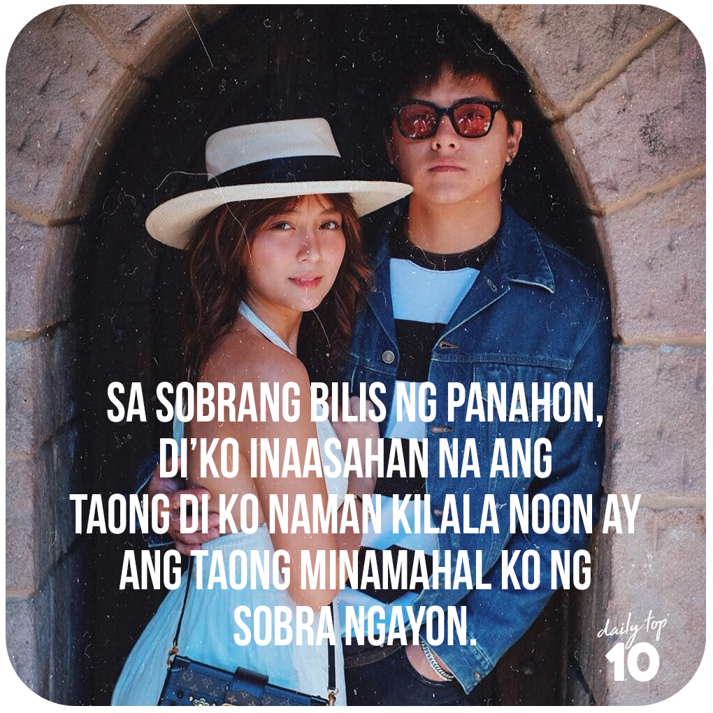 Top 10 Best Filipino Love Quotes Featuring Lizquen Jadine And Kathniel Love Quotes Tagalog Quotes Kathniel