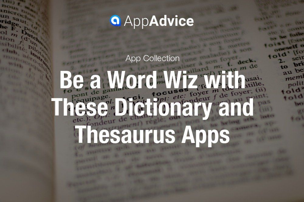 Best Dictionary And Thesaurus Apps For Ios Isnpirational Quotes Thesaurus Word Definitions