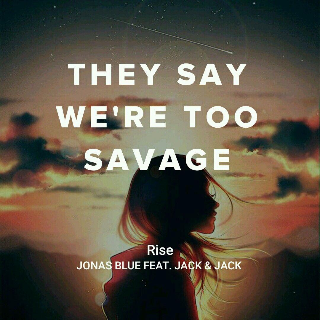 Jonas Blue feat Jack & Jack - Rise | song lyric by