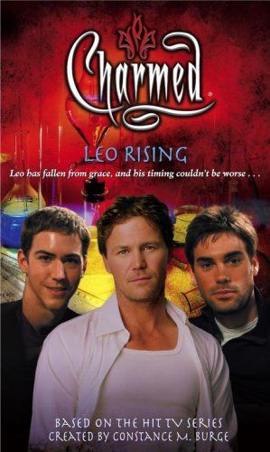 Leo Rising (Charmed, #40) I loved watching charmed  Please