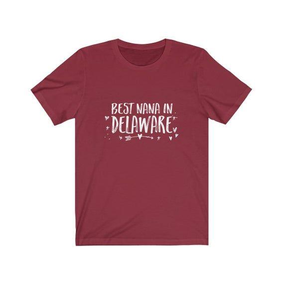Delaware Nana - New Grandma - Delaware Grandma - Grandma shirt - Cute Nana gift - Funny Shirt - Birt #newgrandma