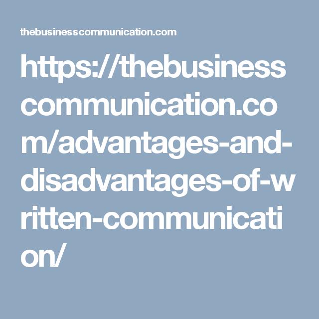 https://thebusinesscommunication.com/advantages-and-disadvantages-of-written-communication/