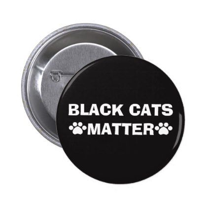 #black - #Black Cats Matter - Paw Print Pinback Button