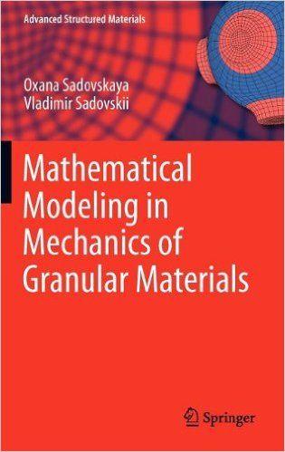 Mathematical Modeling In Mechanics Of Granular Materials Free