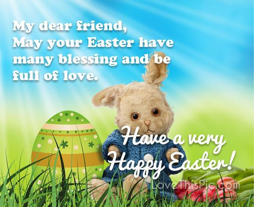 My dear friend quote quotes easter happy easter lord risen