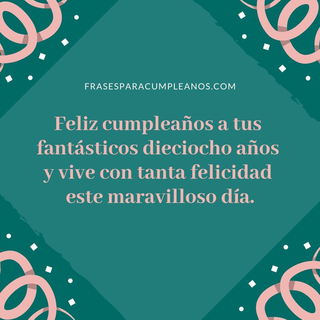 Deseos De Felicitaciones De Cumpleanos Numero 18 Feliz