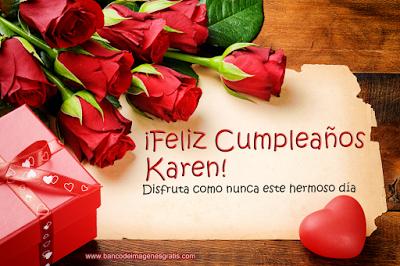 Tarjetas De Cumpleanos Con Rosas Rojas Mensaje Y Nombre Karen