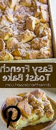 Easy French Toast Bake with no overnight chilling and all your favorite French Toast flavors you can serve to your family or a large crowd Pe