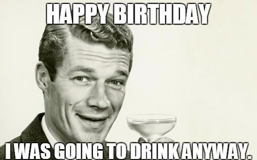 Pin By Eric Farkas On Fake Posters Demotivationals Sarcastic Happy Birthday Funny Happy Birthday Meme Happy Birthday Funny