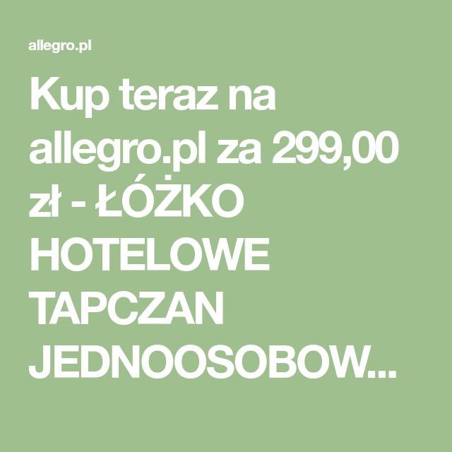 Kup Teraz Na Allegropl Za 29900 Zł łóżko Hotelowe
