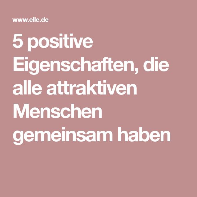 Eines menschen eigenschaften positive 8 positive