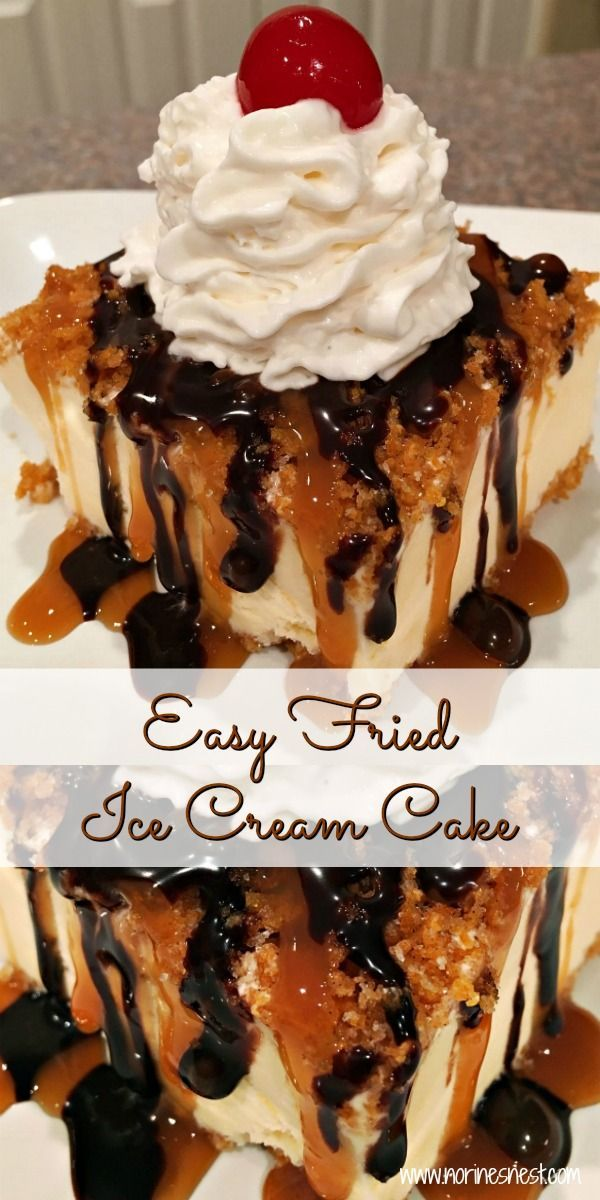 Fried Ice Cream Cake