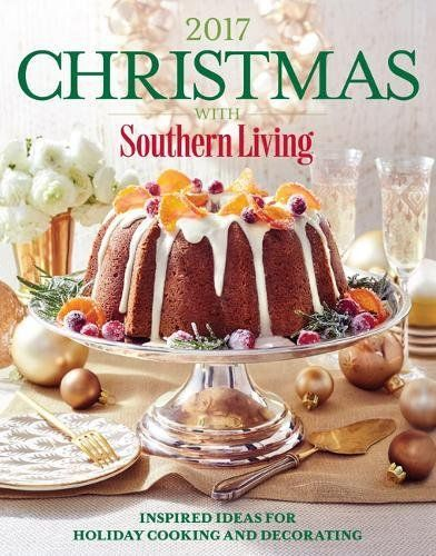 Inspired Ideas for Holiday Cooking and Decorating Southern