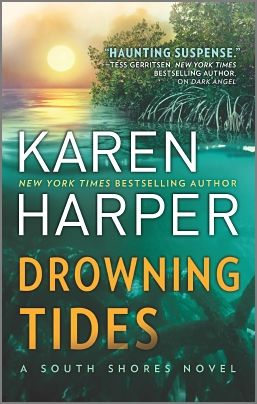 Coming Febraury 2017 DROWNING TIDES by Karen Harper http://bit.ly/2gDpAfL Danger is never far off…