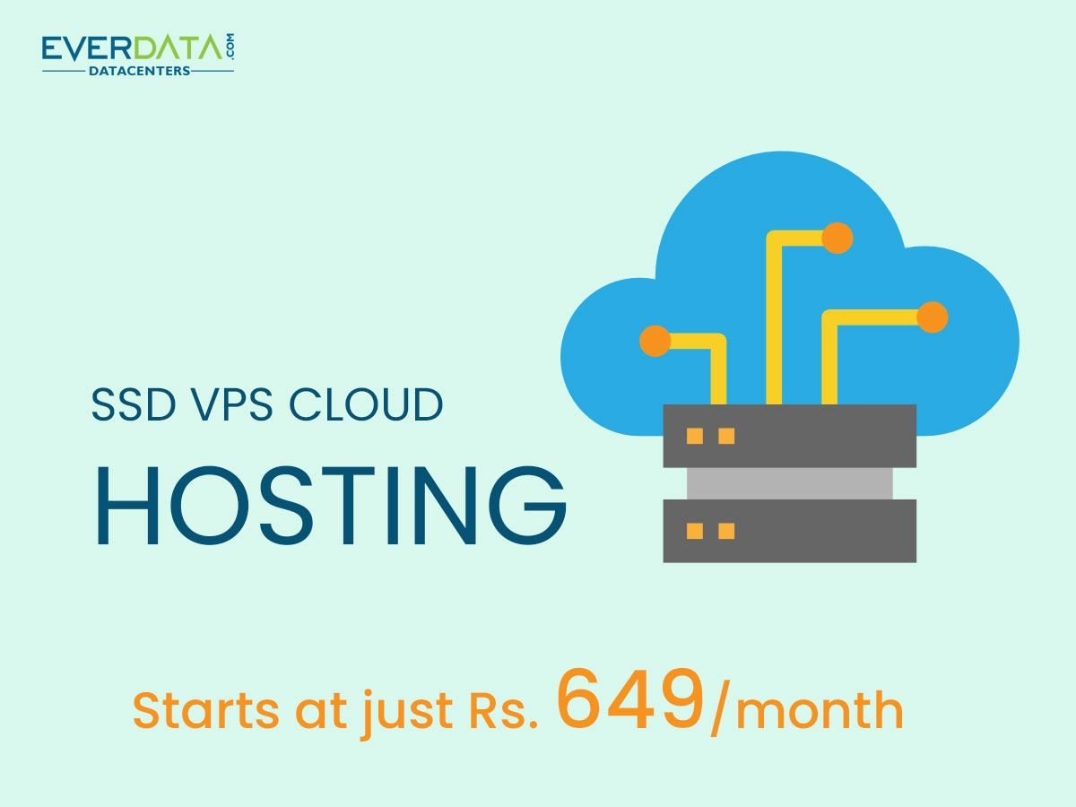 Everdata offers SSD VPS Cloud Hosting, at just Rs  649/month