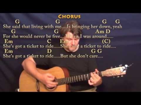 Ticket To Ride The Beatles Strum Guitar Cover Lesson In G With Chords Lyrics Youtube In 2020 Acoustic Song Guitar Acoustic Songs Guitar Songs