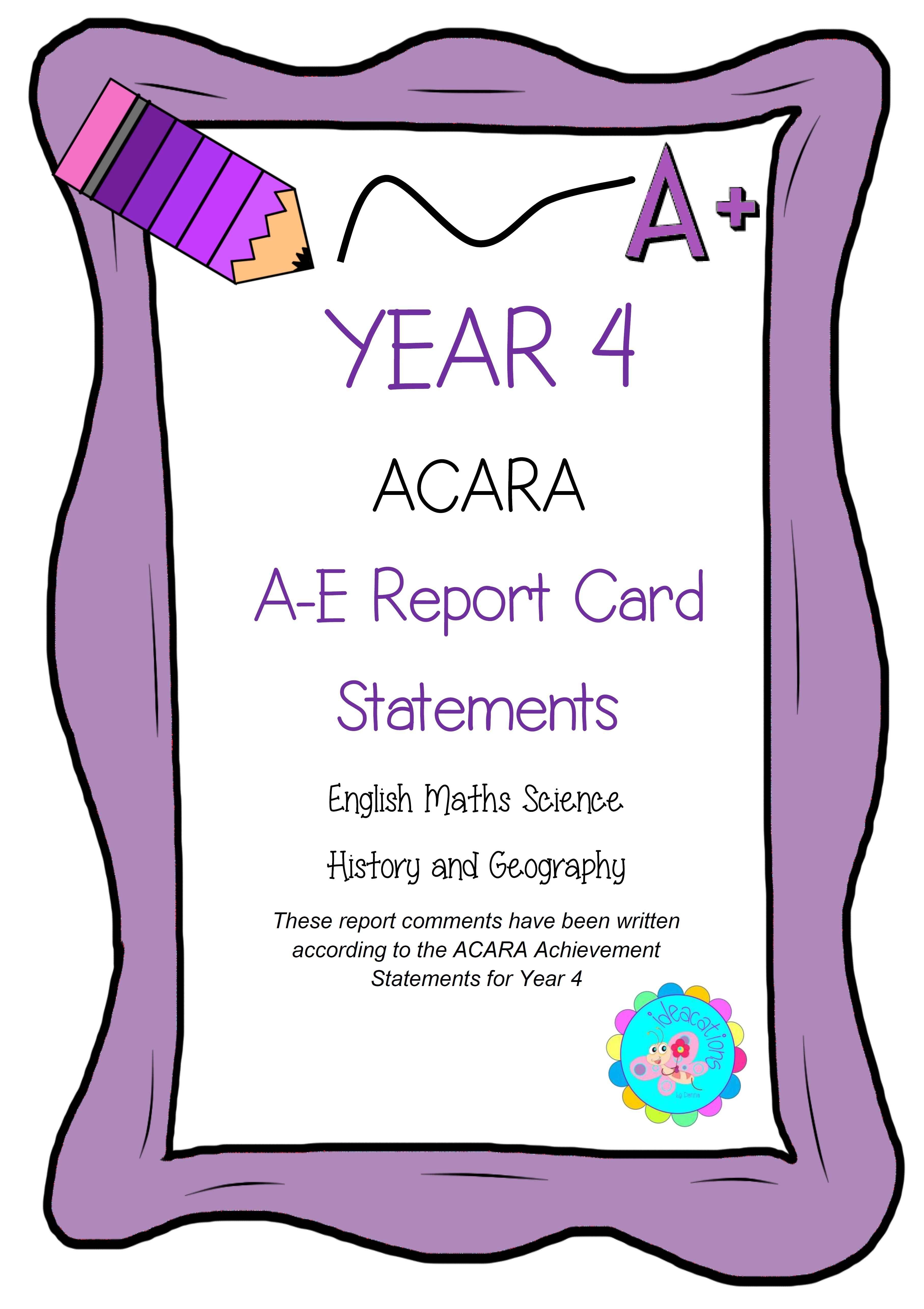 ACARA Report Comments. A - E Report Card Comments that
