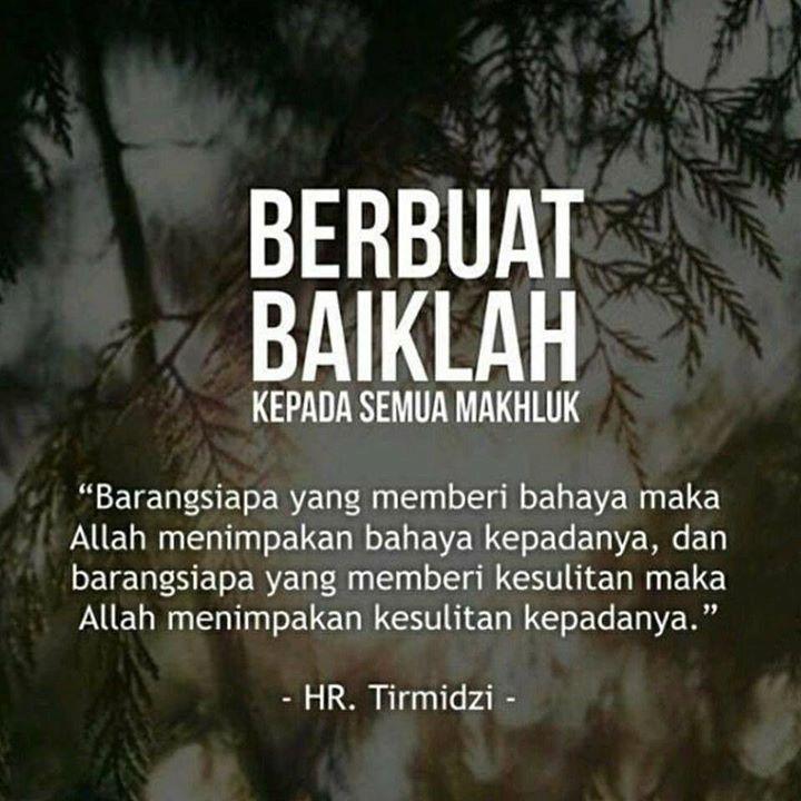 Berbuat Baiklah Kepada Semua Makhluk Kutipan Bijak Qur An
