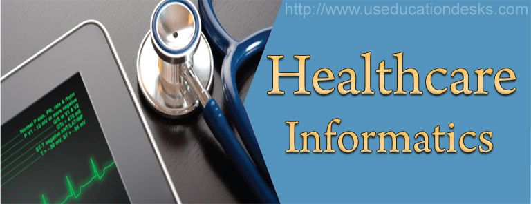 Healthcare informatics health care education system in