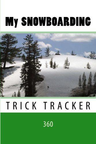 "(6"" x 9"" w/Glossy Cover Finish)  My Snowboarding: Trick Tracker 360 (Cover Colors 360) (Vo... https://www.amazon.com/dp/1535150572/ref=cm_sw_r_pi_dp_jwbGxbMWXX0PD"