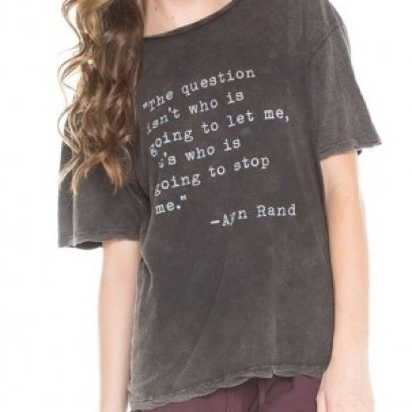 Brandy Melville Tops - Ayn Rand quote shirt BRANDY MELVILLE