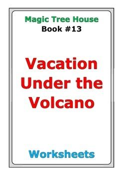 Magic Tree House Quot Vacation Under The Volcano Quot Worksheets Peter D Tpt Pinterest Magic