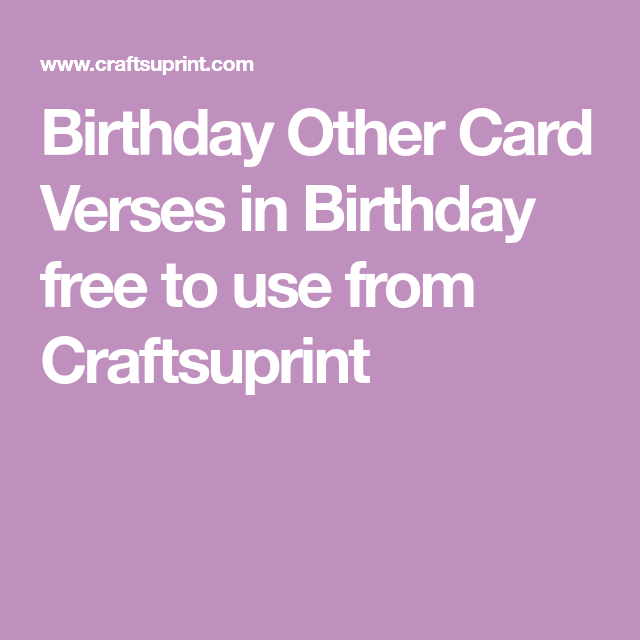 Birthday Other Card Verses In Birthday Free To Use From Craftsuprint