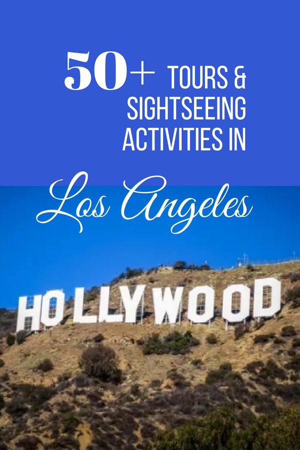 Discover More Than 50 Tours And Sightseeing Activities You Can Do While Visiting And Exploring L Activities In Los Angeles Los Angeles Travel Filming Locations
