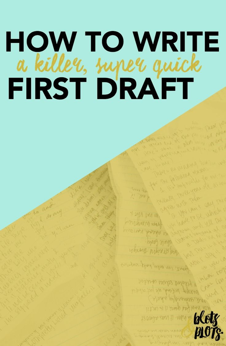 002 How to Write a First Draft Writing a book, Writing tips