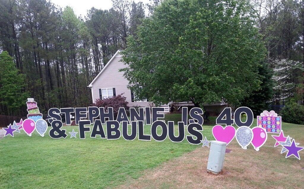 40th Birthday Ideas Signgypises Yard