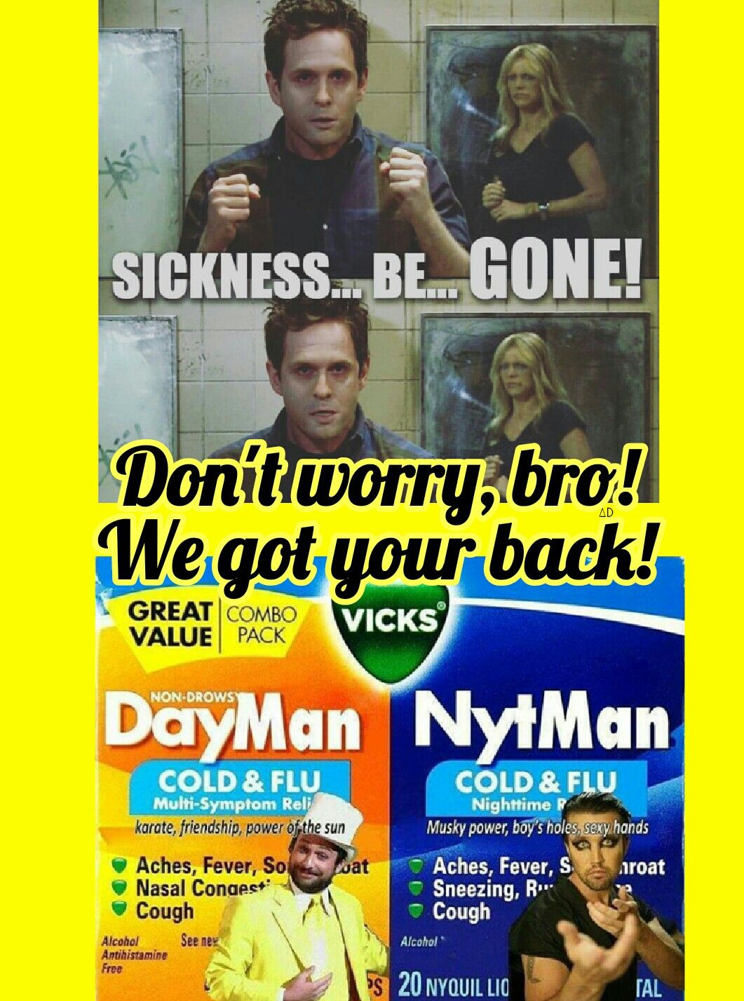 sickness be gone dennis reynolds vick s dayman nytman cold