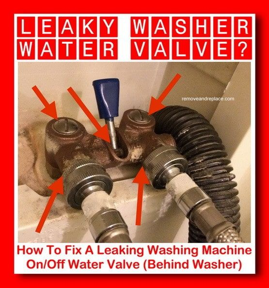 My Washing Machine Water Shut Off Valve Behind The Washer Is Leaking I Have Made Sure The Hoses Are Tight Bu In 2020 Water Valves Washing Machine Washing Machine Hose