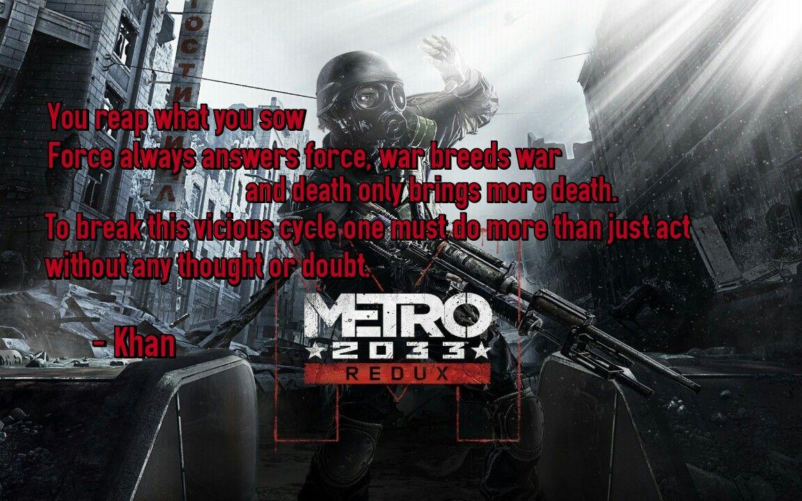 Metro 2033 Quote Metro Last Light Metro 2033 Video Game Quotes