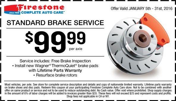 Firestone Coupons March 2020 Brake Service Brake Inspection