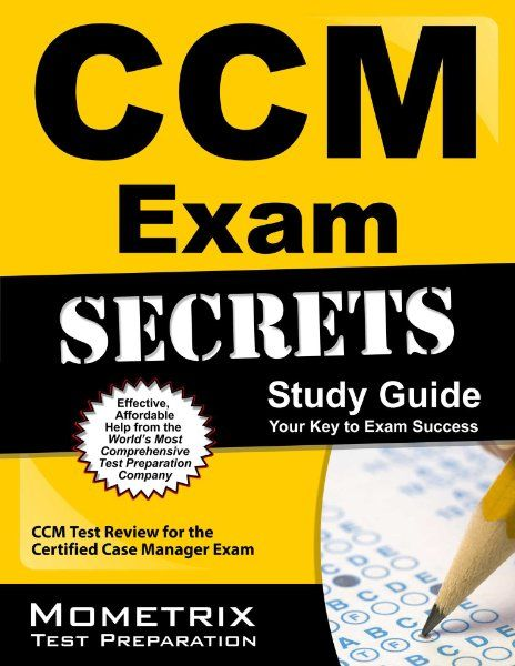 CCM Exam Secrets Study Guide: CCM Test Review for the Certified Case ...