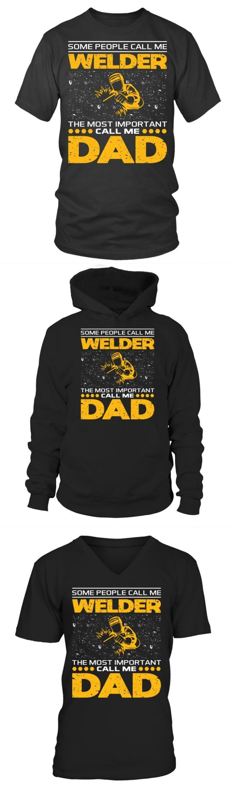 Some people call me welder t shirt for dad fathers day