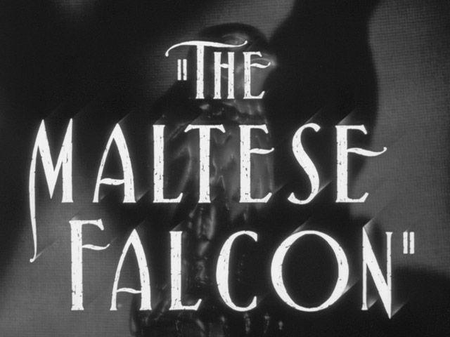 The Maltese Falcon 1941 Movie Title Film Noir Movie Titles Title Card