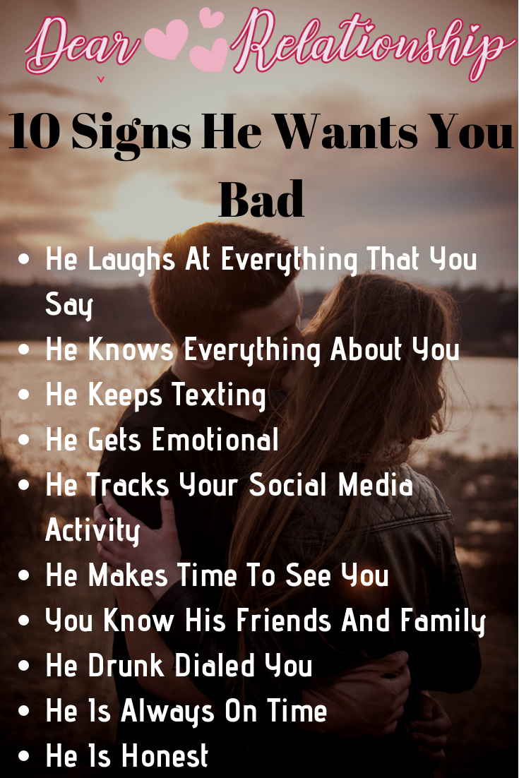 Signs He Wants You Badly