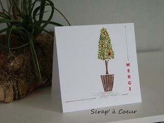 Scrap' à Coeur: Des cartes avec des topiaires...